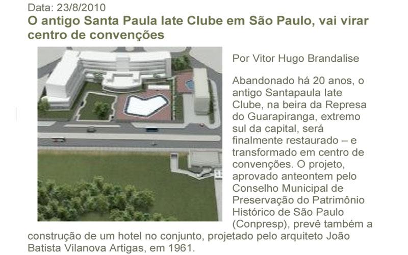O antigo Santa Paula Iate Clube em São Paulo, vai virar centro de convenções